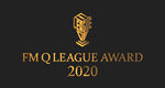 FM Q LEAGUE AWARD